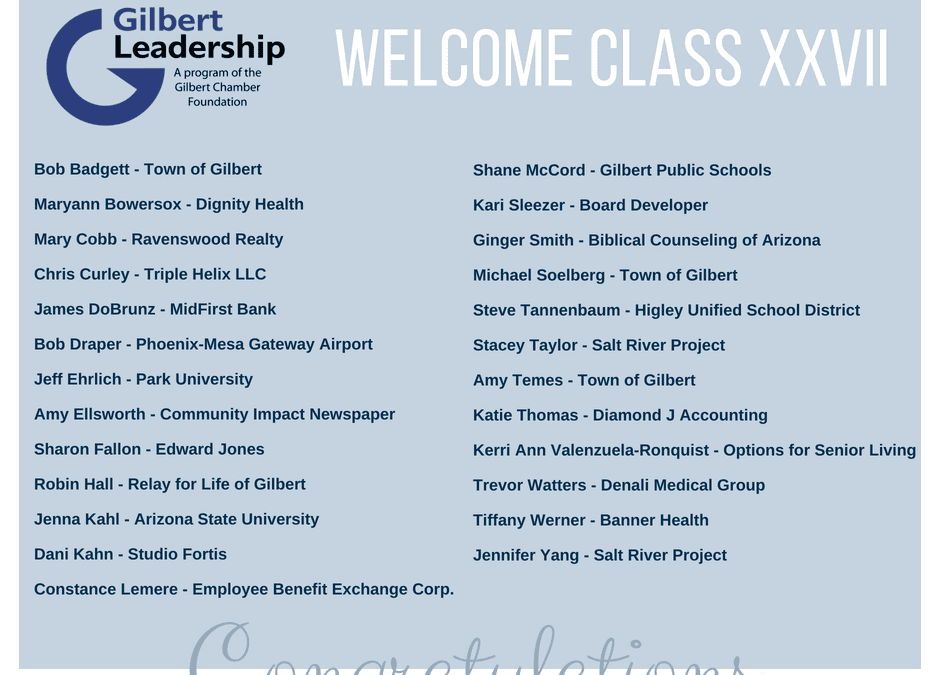 Gilbert Leadership Class of XXVII