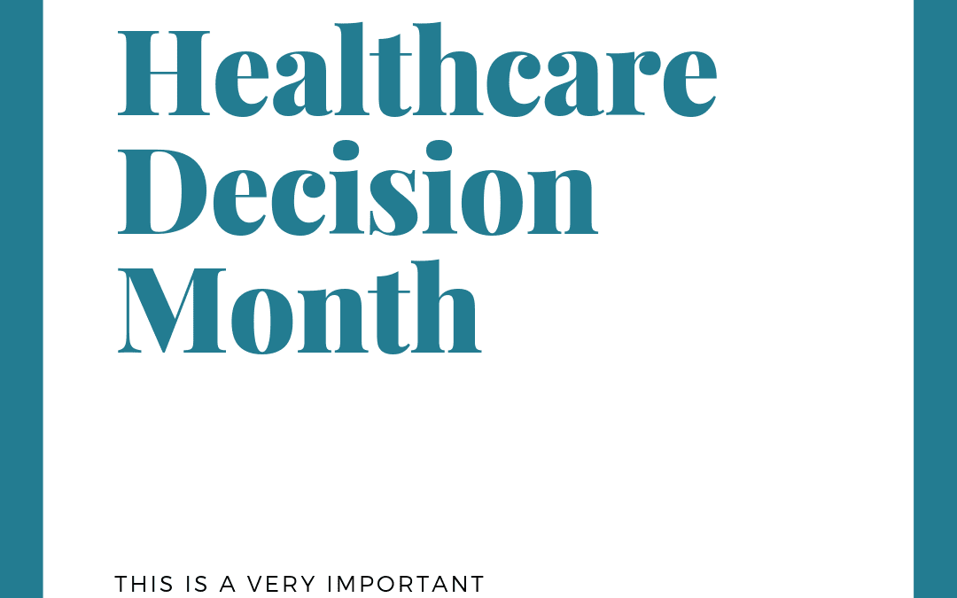 HEALTHCARE DECISION MONTH